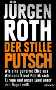 Roth Der stille Putsch